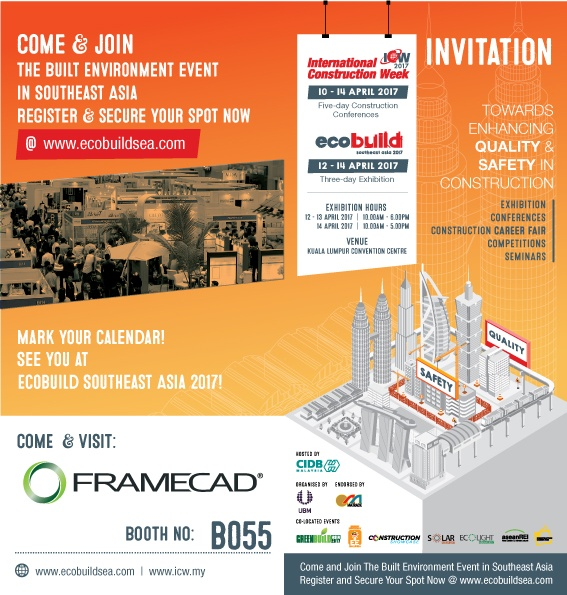 Come and join FRAMECAD at Ecobuild Malaysia tradeshow, stand B055 from 12nd to 14th April 2017
