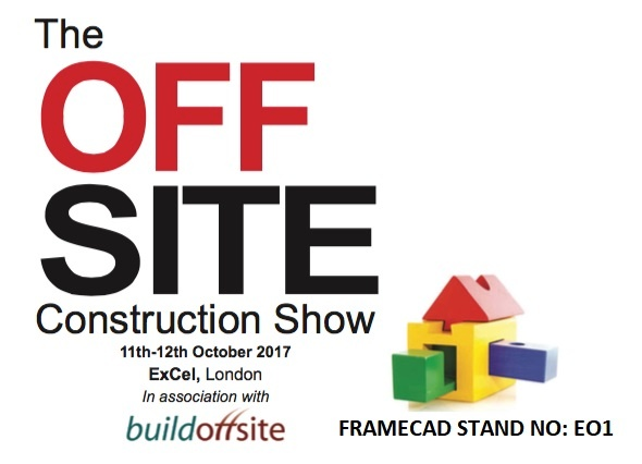 Join FRAMECAD at the Offsite Construction Show in London,  from 11th to 12th of October 2017