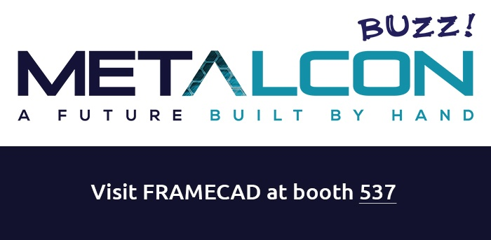 Join FRAMECAD at Metalcon Tradeshow from 10th to 12th of October