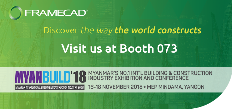 Join FRAMECAD at Myanbuild Tradeshow from 16 to 18 of November