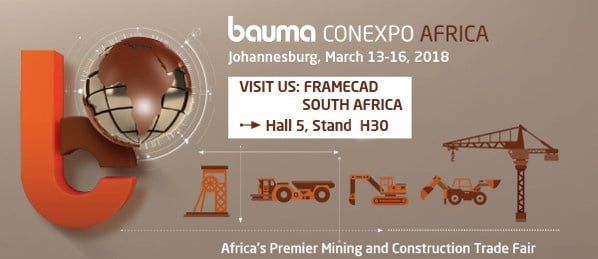 Come and join FRAMECAD at BAUMA CONEXPO AFRICA 2018